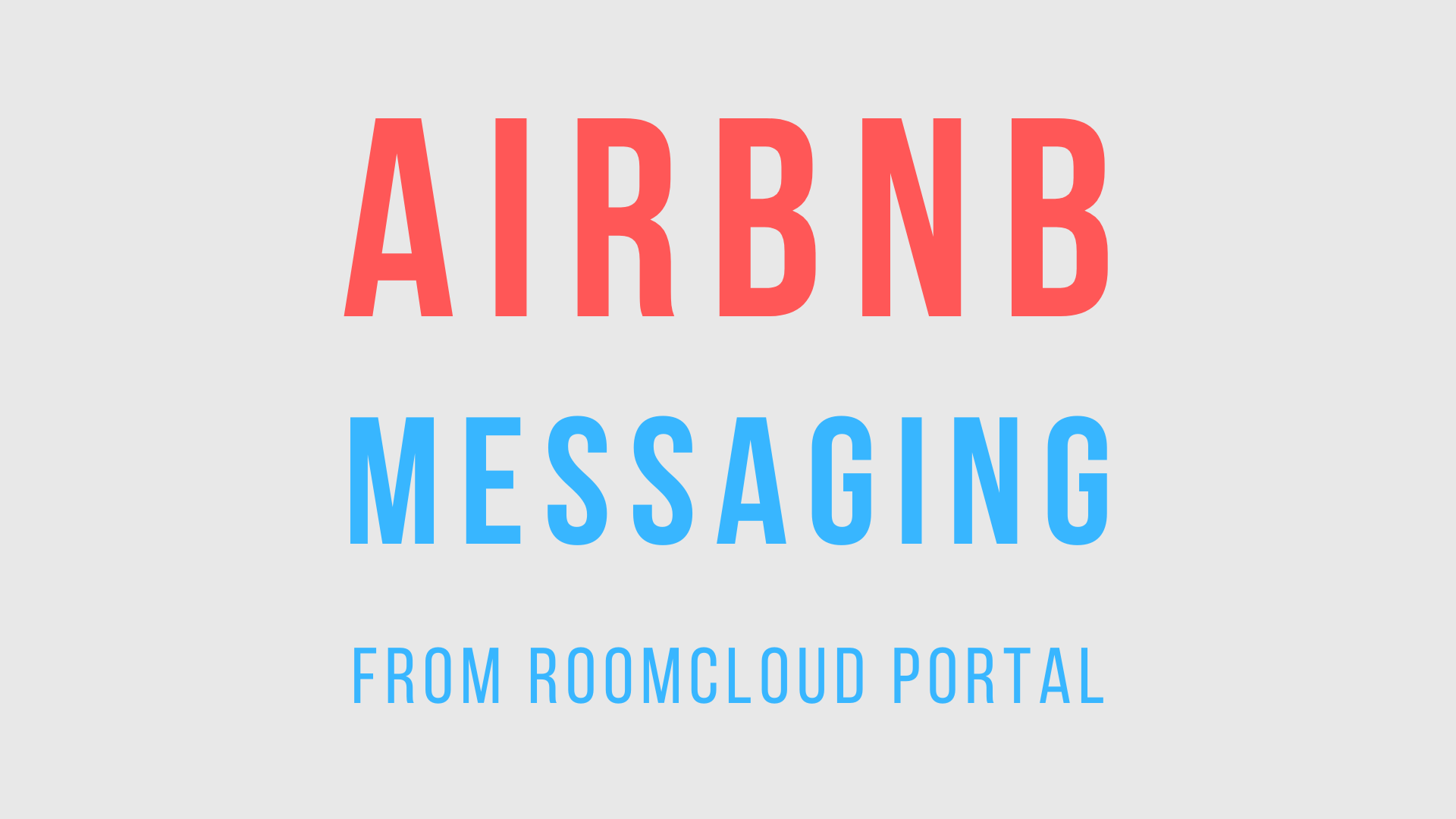 New Messaging features for Airnbnb on RoomCloud