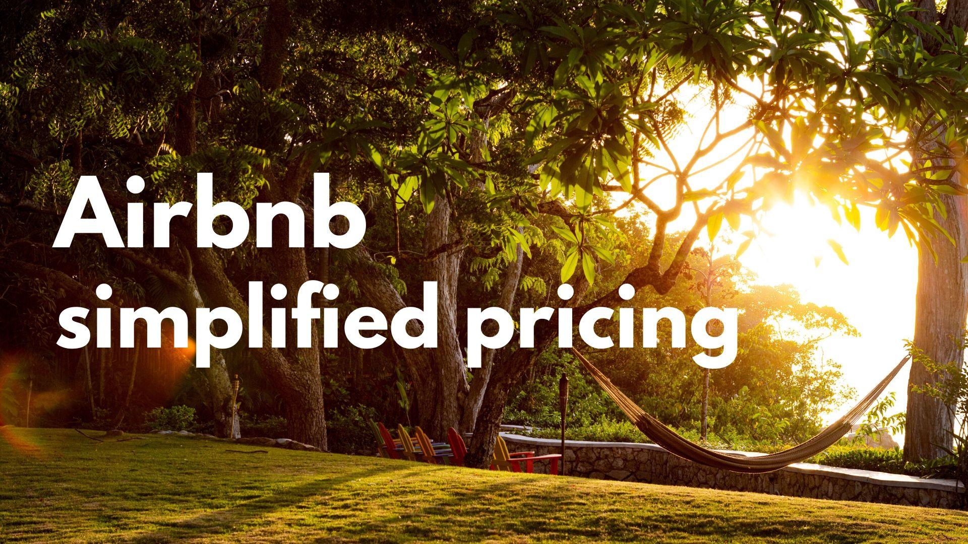 Prezzi semplificati su Airbnb