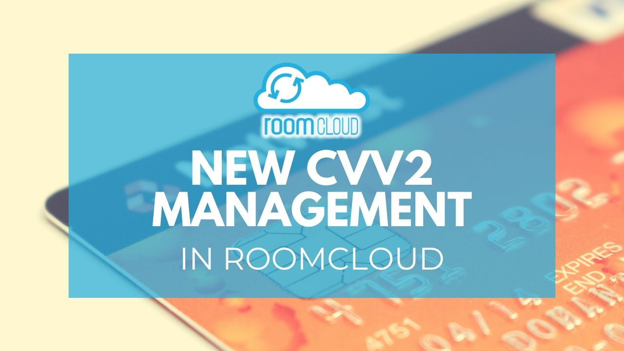 New management of CVV2 code in RoomCloud
